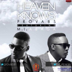 Provabs - Heaven Knows (ft. M.I.)
